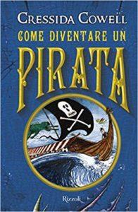 Come diventare un pirata. La saga di Dragon Trainer