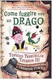 Come fuggire con un drago. La saga di Dragon Trainer